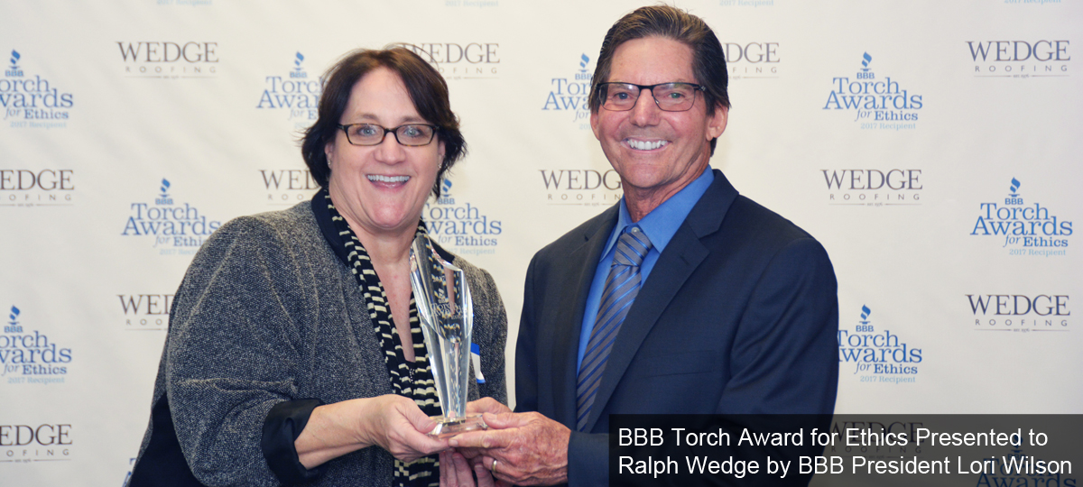 BBB Torch Award for Ethics Presented to Ralph Wedge by BBB President Lori Wilson